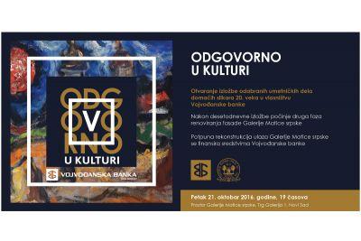 """Izložba """"Odgovorno u kulturi"""" u Galeriji Matice srpske"""