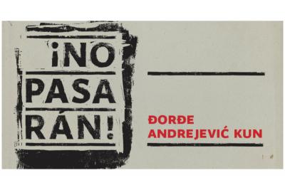 Izložba - Đorđe Andrejević Kun ¡No pasarán! u Legatu Čolaković